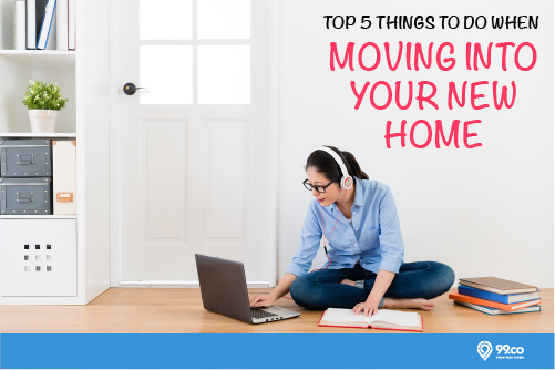 Top 5 things to do when moving into your new home - Things to do when moving into a new house ...