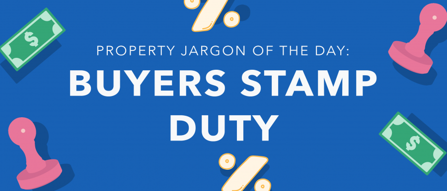 Property jargon: buyers stamp duty