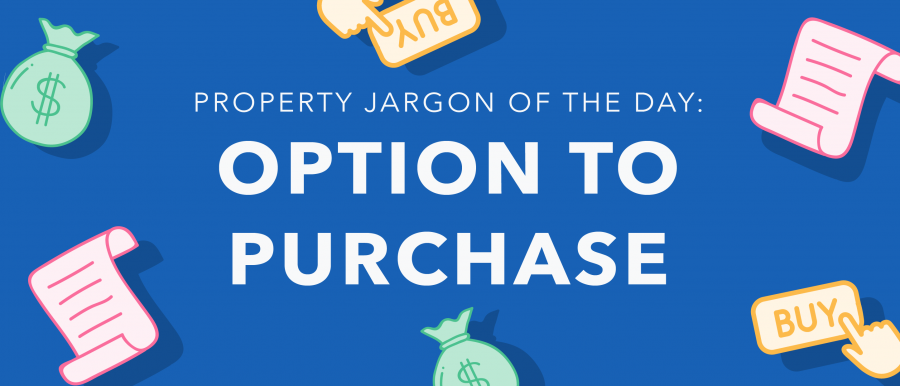 Property jargon: Option to purchase