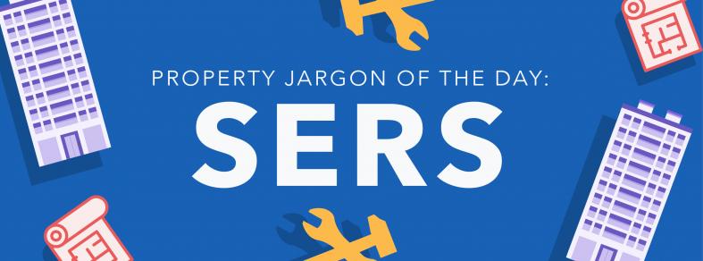 Property Jargon: SERS