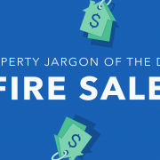 Property jargon: Fire Sale