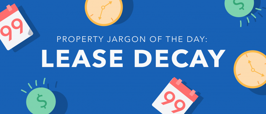 Property jargon: lease decay