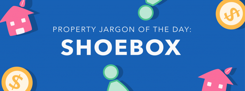 Property jargon of the day: Shoebox