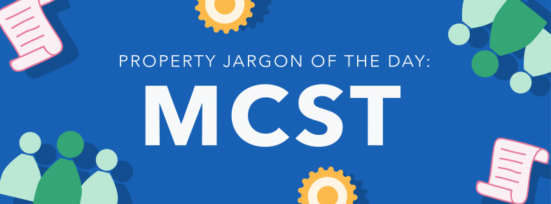 Property jargon of the day: MCST