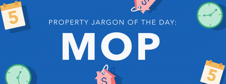 Property jargon of the day: MOP