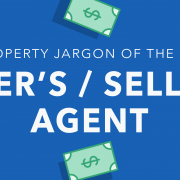 Property jargon of the day: Buyer's agent / seller's agent