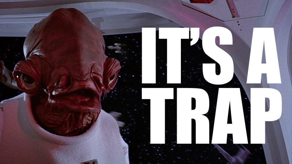It's a trap! meme
