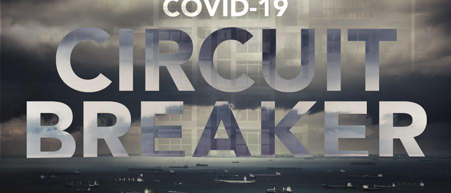 covid circuit breaker lockdown measures